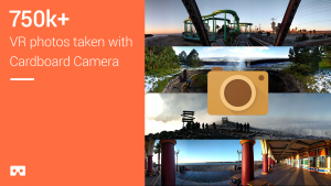 Since we launched Cardboard Camera in December, you've captured more than 750,000 VR photos.